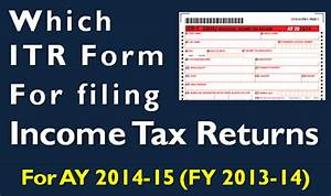 which itr form to choose for filing income tax return With documents for filing income tax returns