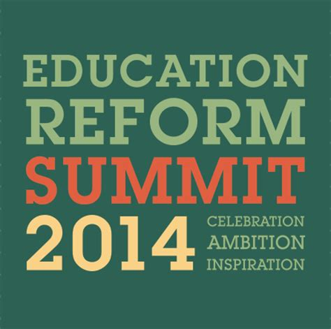 education reform summit   education foundation