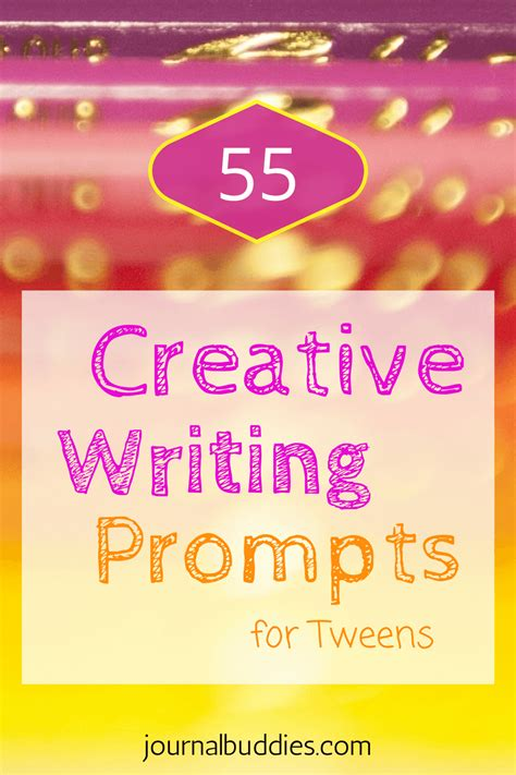 55 Creative Writing Prompts For Teens And Tweens Work