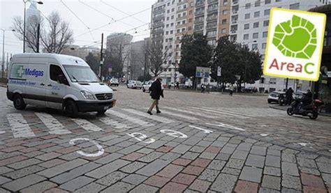 Multa Ingresso Area C by Area C Ecco La Rivoluzione D Ottobre