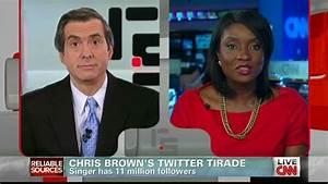 Chris Brown's Twitter Tirade – Reliable Sources - CNN.com ...