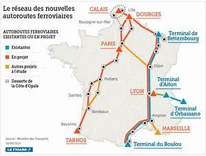 Reseau Autoroute France : deux nouvelles autoroutes ferroviaires sur les rails ~ Medecine-chirurgie-esthetiques.com Avis de Voitures