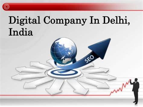 Digital Marketing Company In India by Digital Marketing Company In Delhi India