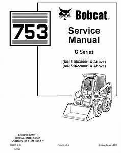 Bobcat 753 G Series Skid Steer Loader Service Manual Pdf