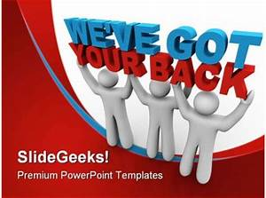 Sample Advertising Proposal We Have Got Your Back Business Powerpoint Templates And