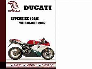 Ducati Superbike 1098s Tricolore Parts Manual  Catalogue