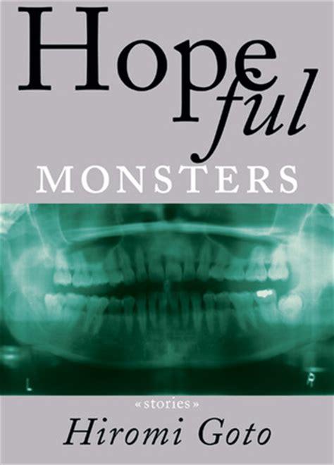 hopeful monsters  hiromi goto