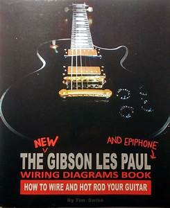 Gibson Les Paul Epiphone Guitar Wiring Diagrams Pickup Switch Paperback Book