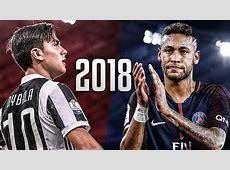 Paulo Dybala vs Neymar Jr 2018 Skills & Goals HD