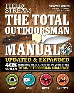 The Total Outdoorsman Manual  Field  U0026 Stream  By T  Edward