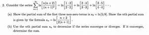 Solved  Consider The Series Sigma N   1 Infinity Ln  N N