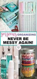 Gorgeous, Tidy, Tips, And, Organization, Hacks