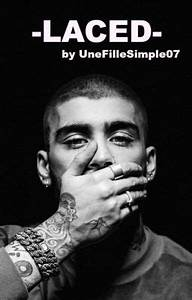 -LACED- - unefillesimple07 - Wattpad