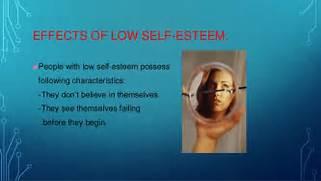 Low Self Esteem Pictures Presentation self esteem  Low Self Esteem