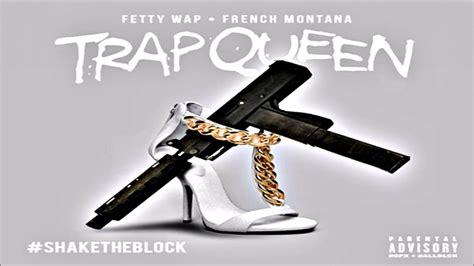 fetty wap trap queen remix ft french montana youtube