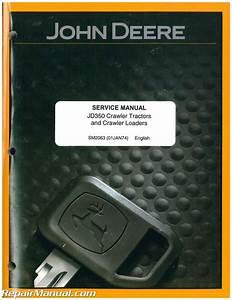 John Deere 350 Service Manual