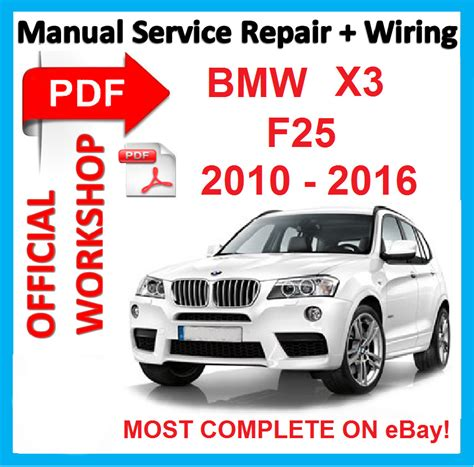 download car manuals pdf free 2010 bmw x3 on board diagnostic system official workshop manual service repair for bmw x3 f25 2010 2016 ebay
