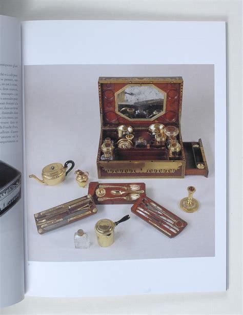 m騁ier de bureau l 39 orfèvre de napoléon m g biennais 1764 1843
