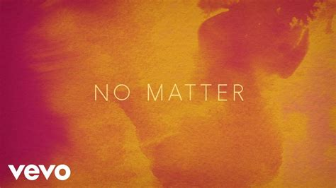 No Matter (audio)