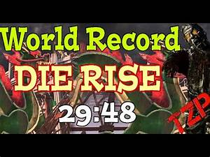 """Die Rise """"World Record"""" Speed Run 29:48 """"Fastest Round 30 ..."""