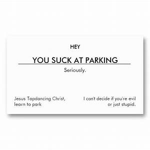 16 best you suck at parking business cards images on for You suck at parking business cards