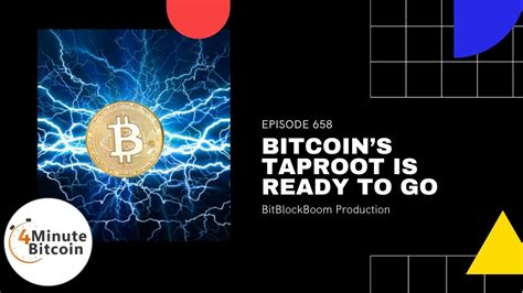 Taproot will increase bitcoin's smart contract flexibility while offering more privacy in doing so. Bitcoin's Taproot Is Ready To Go - 4 Minute Bitcoin Show