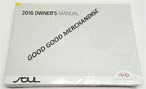 2016 Kia Soul Owners Manual User 2 0 1 6 Exclaim Base Ex