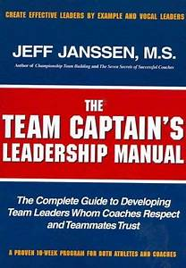The Team Captains Leadership Manual  The Completed Guide