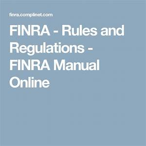 Finra - Rules And Regulations