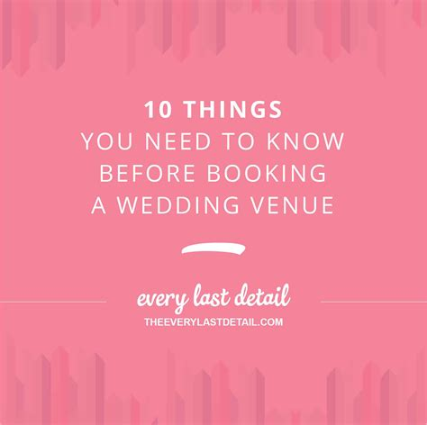 What Things Do I Need To Include In My Resume by 10 Things You Need To Before Booking A Wedding Venue Every Last Detail