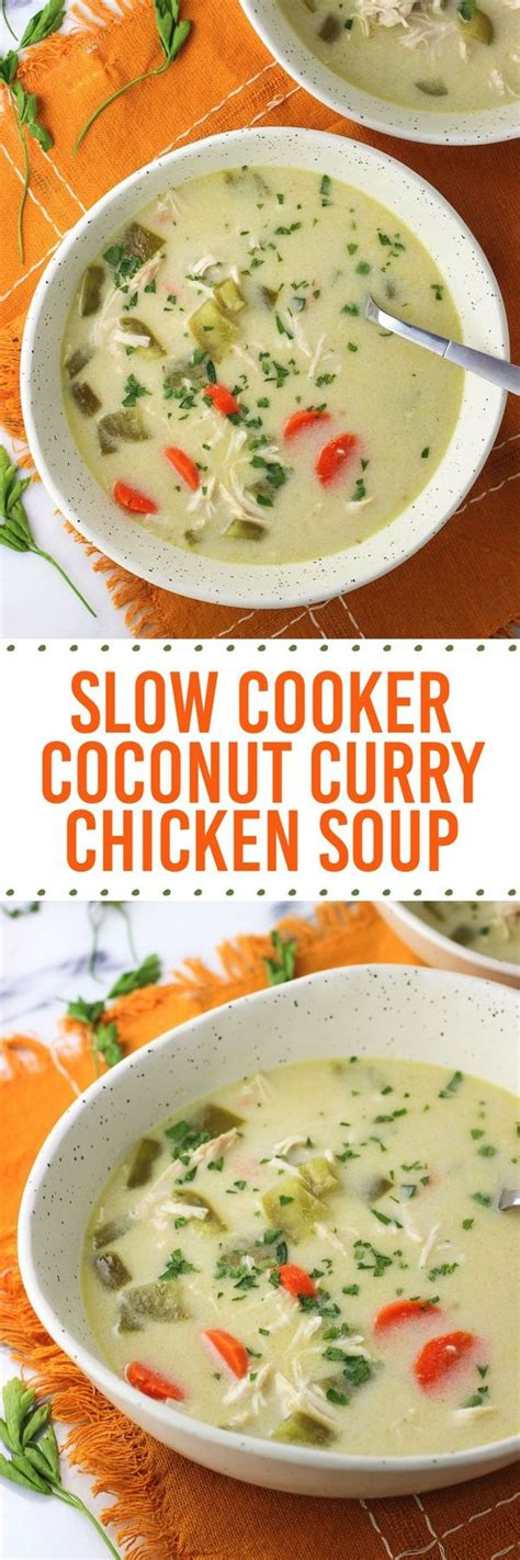 Of curry for six servings. Slow Cooker Coconut Curry Chicken Soup