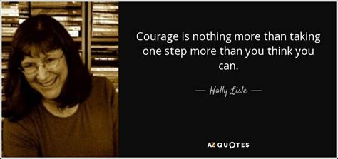 lisle quote courage is nothing more than taking one