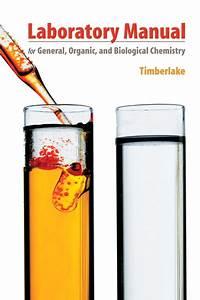 Timberlake  Laboratory Manual For General  Organic  And