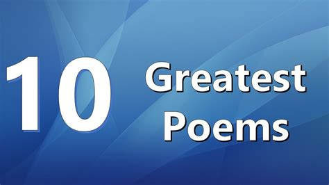Top 10 Greatest Poems Youtube