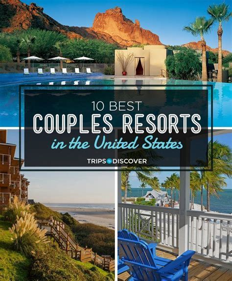 couples romantic getaway resorts states united vacation vacations looking weekend getaways tripstodiscover destinations dream island