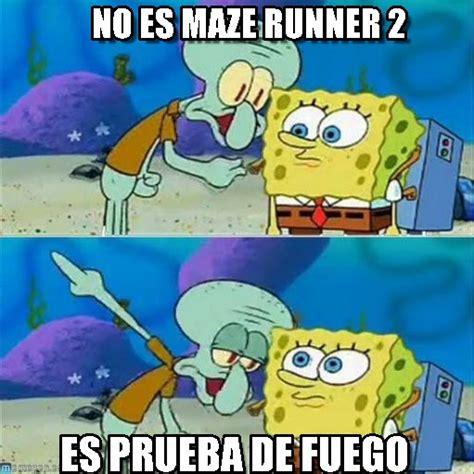 Spongebob Ton Meme - no es maze runner 2 talk to spongebob meme on memegen