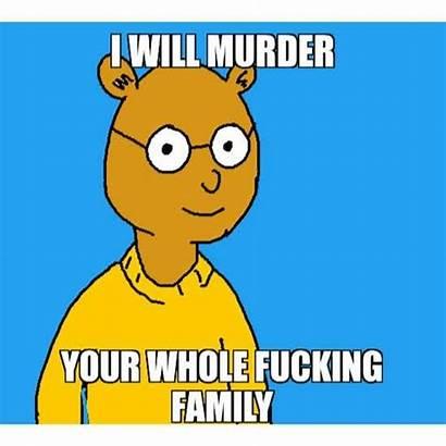 Murder Funny Meme Whole Arthur Memes Really