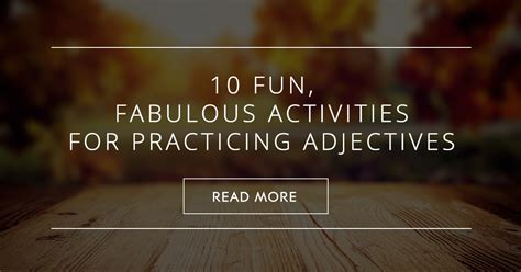 fun fabulous activities  practicing adjectives
