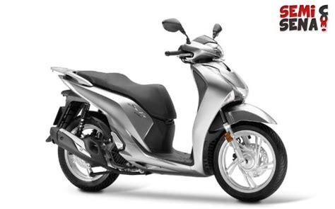 Gambar Motor Honda Sh150i by Harga Honda Sh150i Review Spesifikasi Gambar Mei 2019