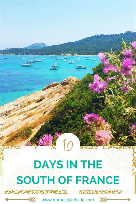 10 Day South Of France Itinerary Europe Travel France