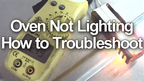gas stove oven  working  heating   troubleshoot igniter youtube