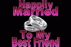Happily Married To My Best Friend Pictures, Photos, and ...