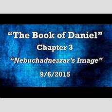 The Book Of Daniel Chapter 3 Youtube