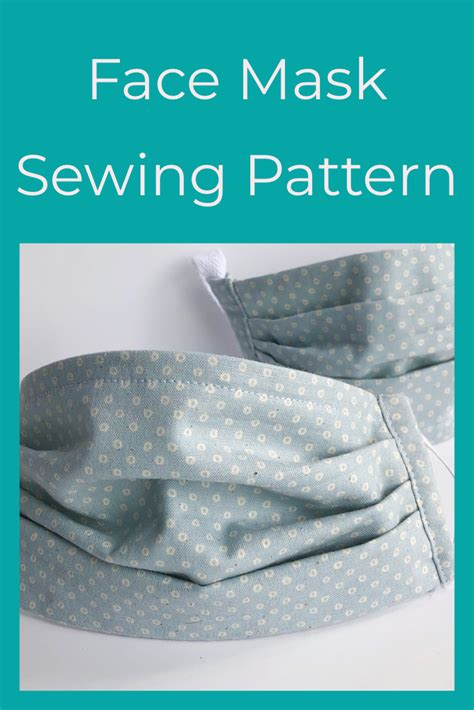 face mask sewing pattern tutorial  sewing