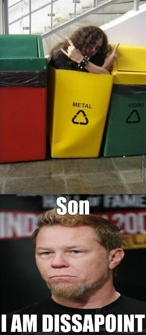 James Hetfield Meme - dude james hetfield is dissapoint by chuckhandsome meme center