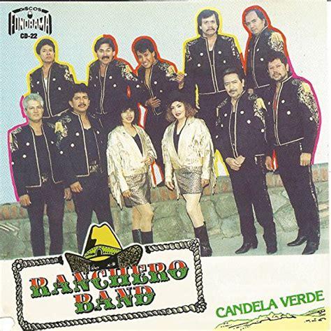 Candela Verde by Candela Verde By Ranchero Band On