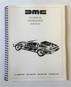 Delorean Technical Information Manual