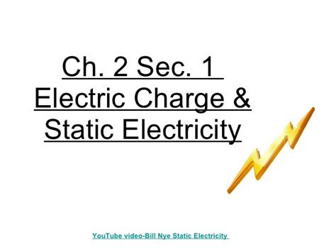 section 1 electric charge 6th grade ch 2 sec 1 electric charges and static electricity