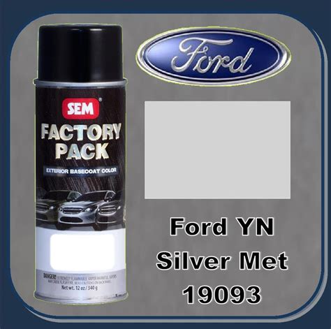 ford exterior paint code yn sem 19093 sem factory basecoat ford paint code yn quot silver metalic quot 16oz aerosol