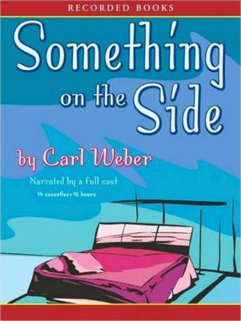 Listen To Something On The Side By Carl Weber At